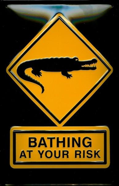 Blechschild Crocodiles Krokodile BATHING at your risk baden auf eigene Gefahr Schild Funschild