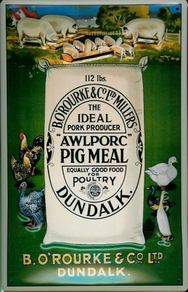 Blechschild Nostalgieschild AWL Pork Meal Dundalk Schweinefutter