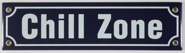 Strassenschild Chill Zone 30x8 cm Emaille Schild Emaile Chillen Chillzone