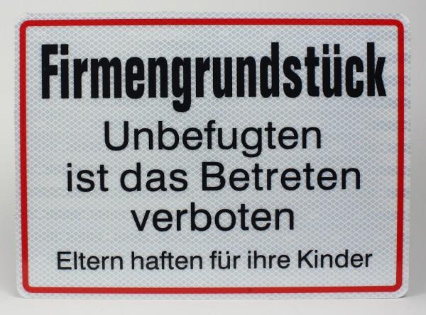 Reflektierendes Aluminium Schild Firmengrundstück Unbefugten ist das Betreten verboten