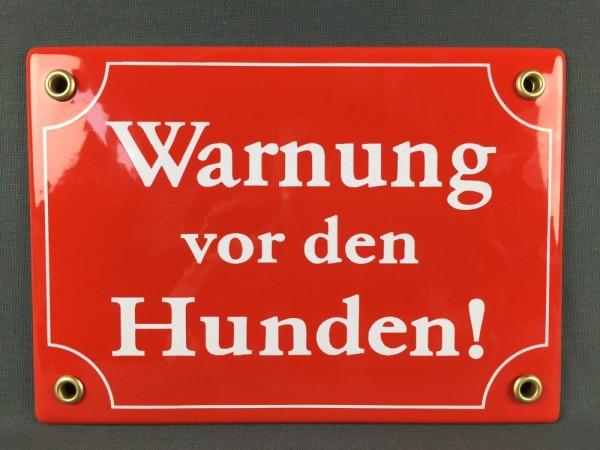 Hinweis Schild Warnung vor den HUNDEN rot