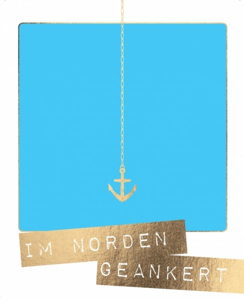 Postkarte Im Norden geankert Anker Goldfolie