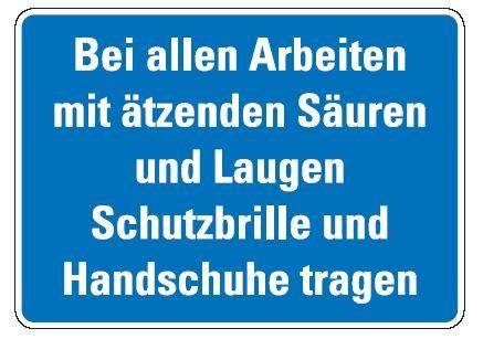 Aluminium Schild Bei allen Arbeiten mit ätzenden Säuren und Laugen Schutzbrille und Handschuhe trage