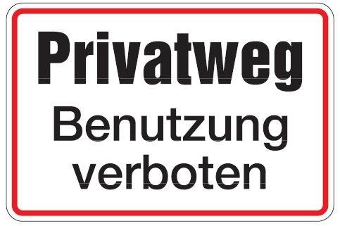 Aluminium Schild Privatweg Benutzung verboten 200x300 mm geprägt