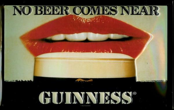 Blechschild Guinness no beer comes near Lippen Schild