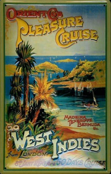 Blechschild Pleasure Cruise Westindien Kreuzfahrt West Indies Dampfer Reedereiplakat Schiff Schild N