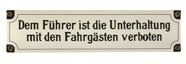 Eisenbahn Schild Dem Führer ist die Unterhaltung mit den Fahrgästen verboten