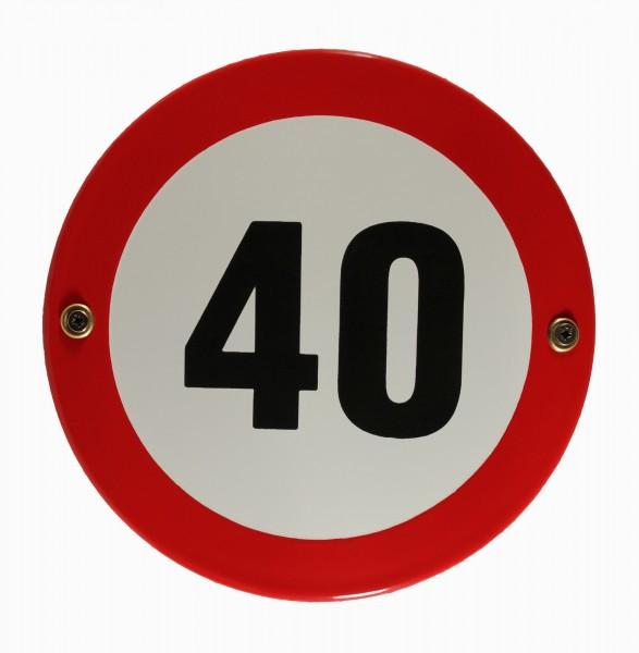 Emaille Schild Tempo 40 Verkehrsschild Verkehrszeichen Geburtstagsschild Emailleschild Verbotsschild