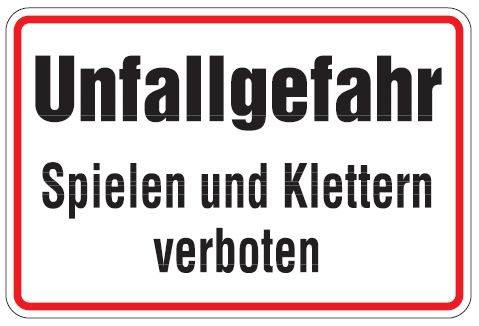 Aluminium Schild Unfallgefahr spielen und klettern verboten 200x300 mm geprägt