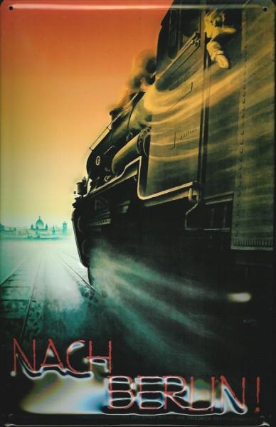 Blechschild Nostalgieschild Eisenbahn nach Berlin Schnellzug