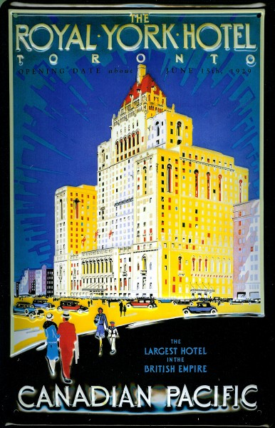 Blechschild Nostalgieschild Canadian Pacific Royal York Hotel Toronto