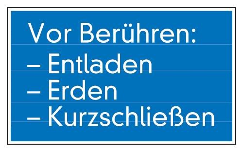 Aluminium Schild Vor Berühren: entladen, erden, kurzschließen 120x200 mm geprägt