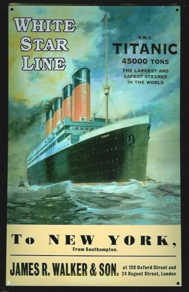 Blechschild Titanic White Star Line to New York Dampfschiff Dampfer Reedereiplakat Schiff Schild Nos