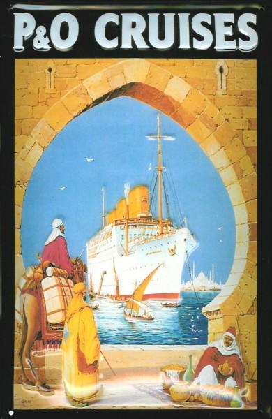 Blechschild P & O Cruises Kreuzfahrt Arabien Dampfer Reedereiplakat Schiff Schild Nostalgieschild