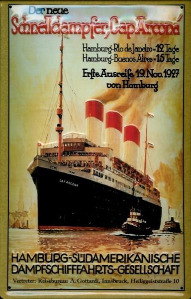 Blechschild Hamburg Süd-Amerikanische Schnelldampfer Cap Arcona Dampfer Reedereiplakat Schiff Schild