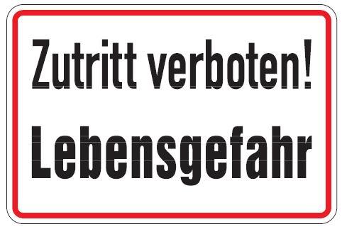 aluminium schild zutritt verboten lebensgefahr 200x300 mm