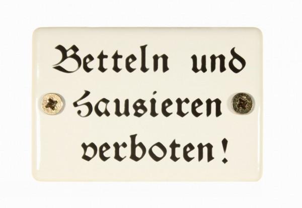 Hinweis-Schild: Betteln und Hausieren verboten! Emaille Türschild