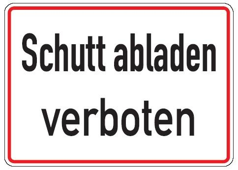 Aluminium Schild Schutt abladen verboten 250x350 mm geprägt