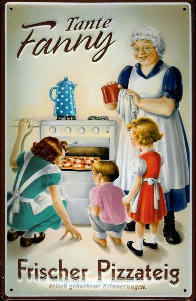 Blechschild Fanny Tante Pizzateig Pizza Schild retro Nostalgieschild