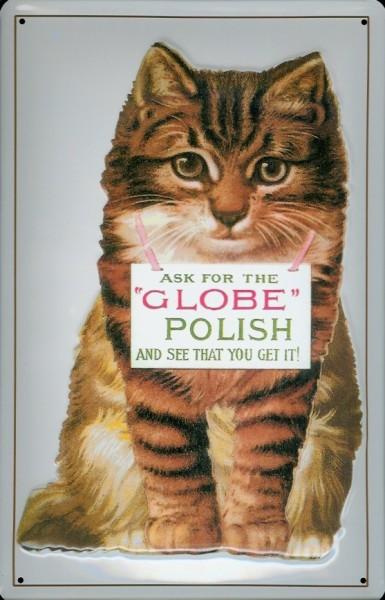Blechschild Globe Polish Katze Kater Politur Schild Nostalgieschild