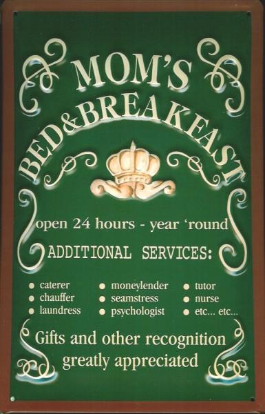 Blechschild Mom's Bed & Breakfast Funschild Fun Schild Metallschild