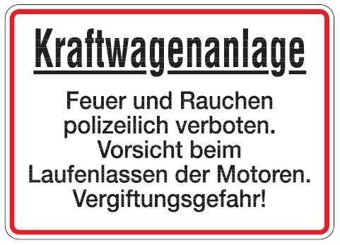Aluminium Schild Kraftwagenanlage Feuer und Rauchen polizeilich verboten Garage 250x350 mm geprägt w
