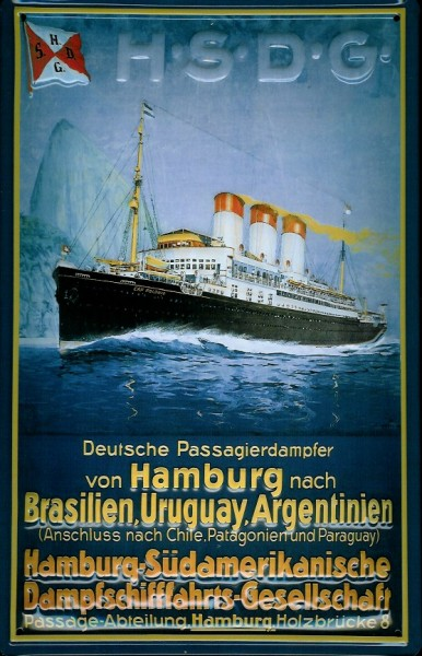 Blechschild Hamburg Südamerikanische Dampfschifffahrts Gesellschaft HSDG Dampfer Schiff Schild Nosta