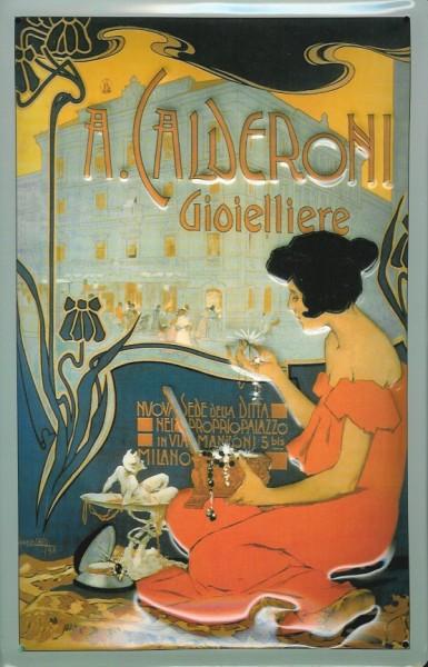 Blechschild Nostalgieschild : Calderoni