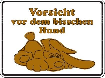 Aluminium Schild Vorsicht vor dem bisschen Hund Alu Humor Metallschild