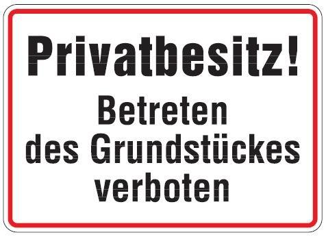 Aluminium Schild Privatbesitz betreten des Grundstückes verboten 250x350 mm geprägt