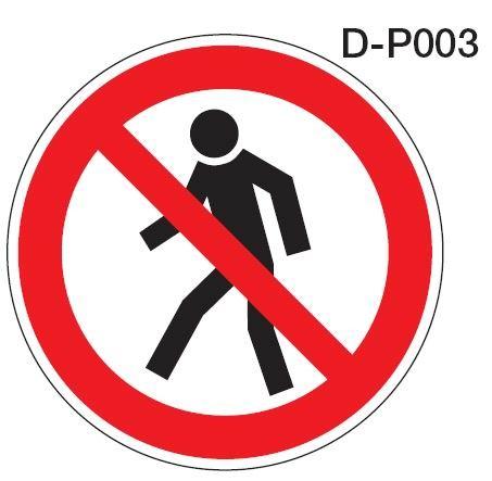 Aluminium Verbotsschild D-P003 rund Für Fußgänger verboten verschiedene Größen 0,6 mm Alu