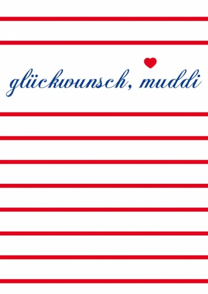 Postkarte Glückwunsch, Muddi