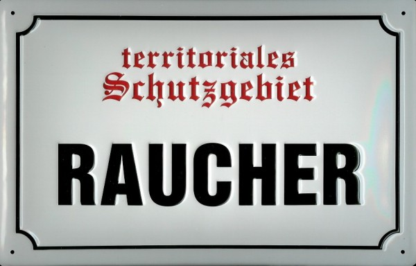 Blechschild Nostalgieschild Territoriales Schutzgebiet Raucher Schild Funschild