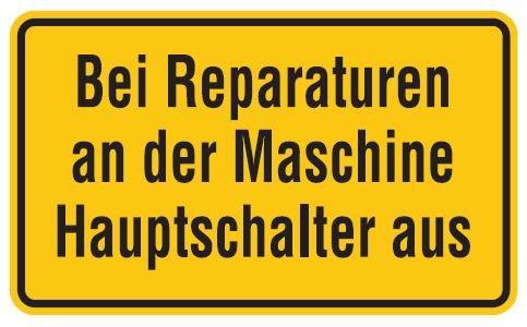 Aluminium Schild Bei Reparaturen an der Maschine Hauptschalter aus 120x200 mm geprägt