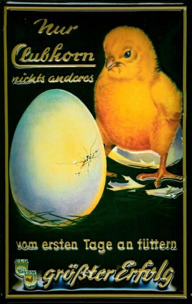Blechschild Clubkorn Kraftfutter Küken Ei Tierfutter Schild Nostalgieschild