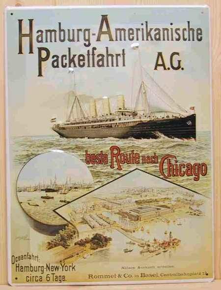 Blechschild Hamburg - Amerikanische Paketfahrt AG. Beste Route nach Chicago Schiff Schild Nostalgies