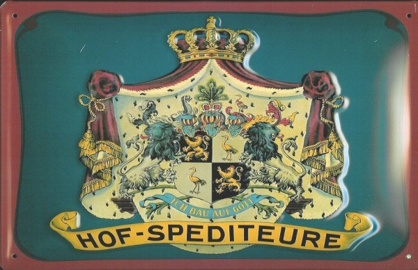 Blechschild Hofspediteure Nostalgieschild Schild Spedition