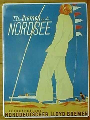 Blechschild Über Bremen an die Nordsee Seebäderdienst Norddeutscher Lloyd
