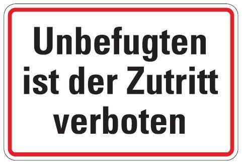 Aluminium Schild Unbefugten ist der Zutritt verboten 200x300 mm geprägt