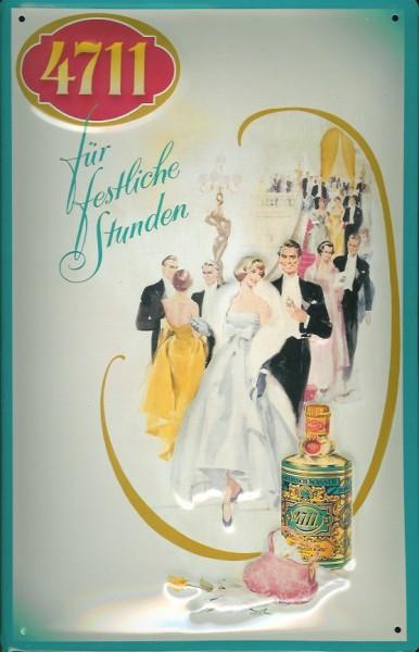 Blechschild 4711 Für festliche Stunden Kosmetik Parfum kölnisch Wasser Schild Werbeschild
