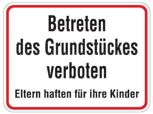 Aluminium Schild Betreten des Grundstückes verboten 300x400 mm geprägt