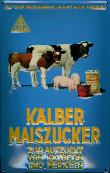 Blechschild Kälber Maiszucker Tiefutter Kuh Schwein Kalb Schild Nostalgieschild